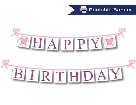 Printable Happy Birthday Banner Pink Butterfly Party Etsy