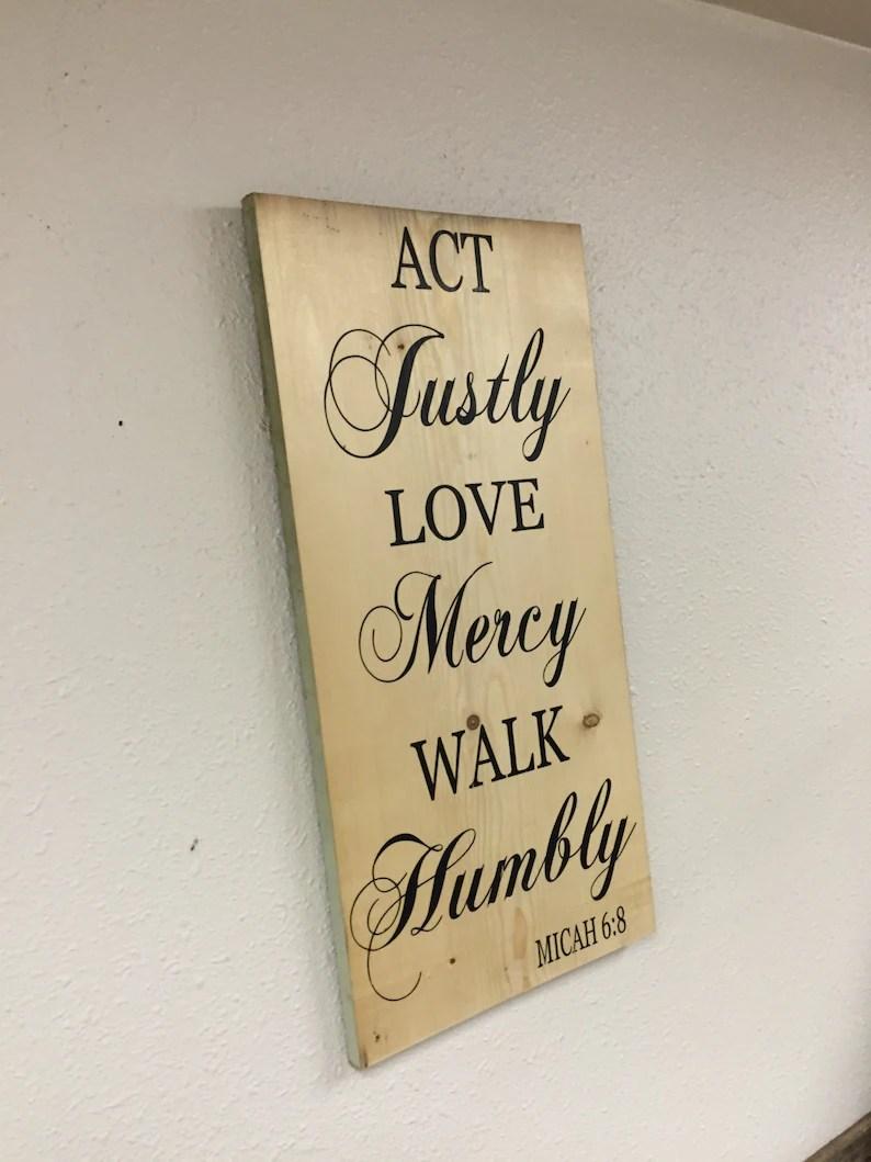 Act Justly Love Mercy Walk Humbly Micah 6:8 Digital File ...
