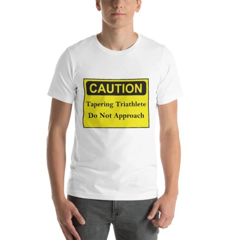 Caution Tapering Triathlete Do Not Approach Short-Sleeve Unisex T-Shirt