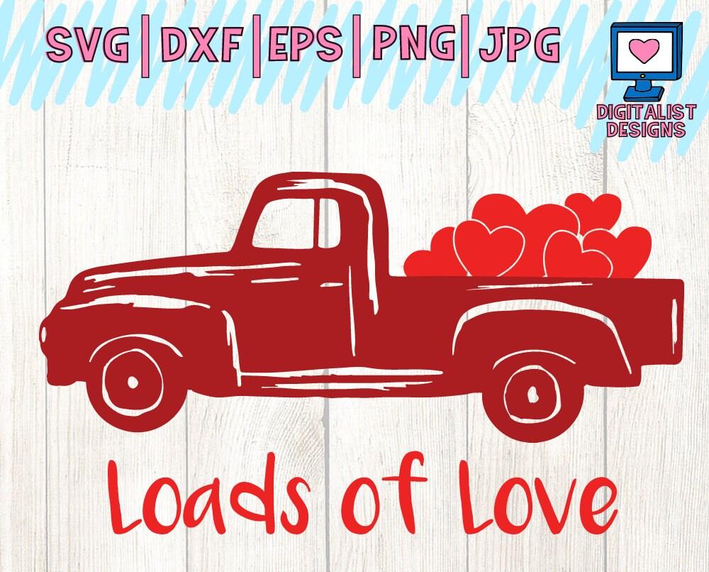 Download truck svg heart svg valentines day svg loads of love svg ...