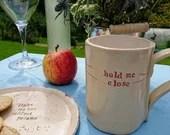 Poetry mug - cup - ceramic gift - hope - handmade gift - birthday - gift for him - gift for her