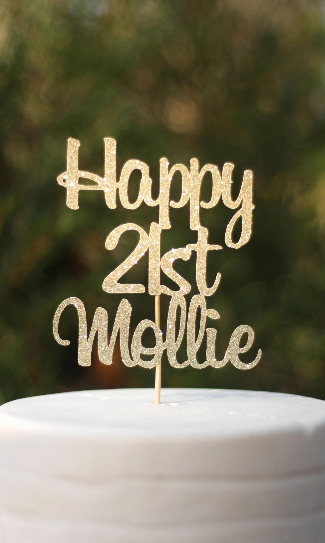 Personalised Happy 21st Birthday Cake Topper Etsy