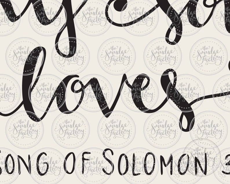 Download I Have Found The One Whom My Soul Loves SVG Bible Verse ...