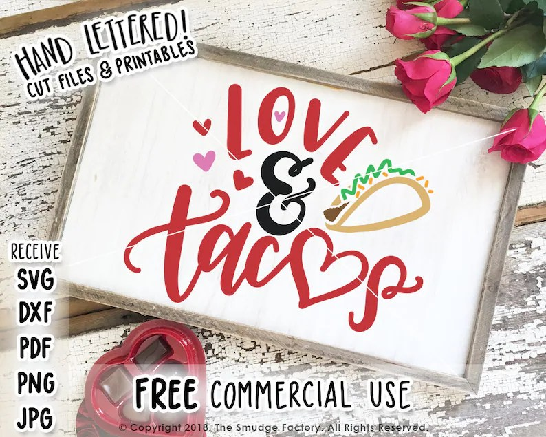 Download Taco SVG Love & Tacos Cut File Happy Valentine's Day Cut ...