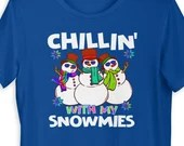 Chillin With My Snowmies T-Shirt with Rainbow Colors
