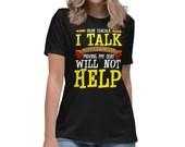 Dear Teacher I Talk Funny Back To School Women's Relaxed T-Shirt