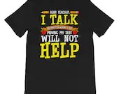 Dear Teacher I Talk Funny Back To School T-Shirt