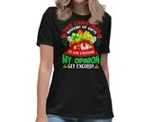 Giving Everyone My Opinion Instead of Gifts Funny Christmas Women's Relaxed T-Shirt