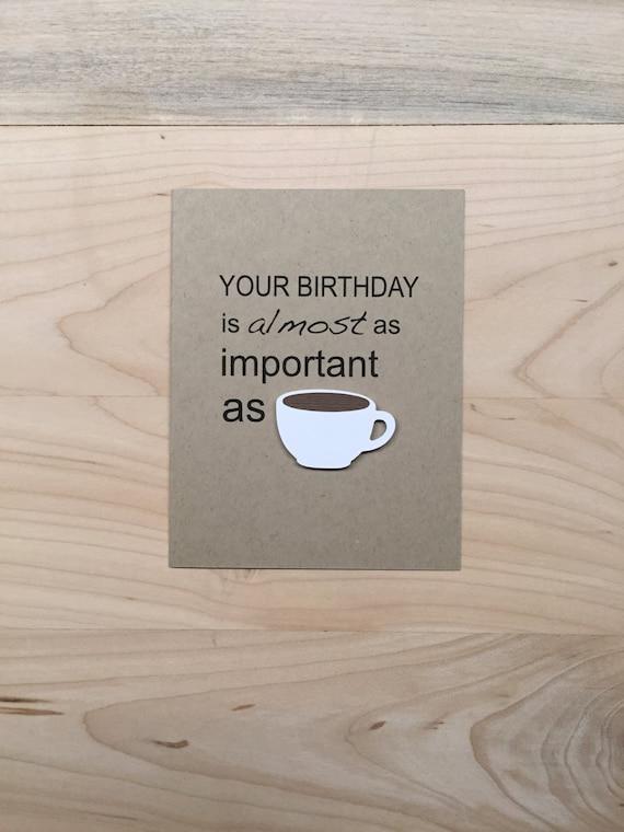 Funny Coffee Birthday Card Funny Birthday Card Coffee Lover Etsy