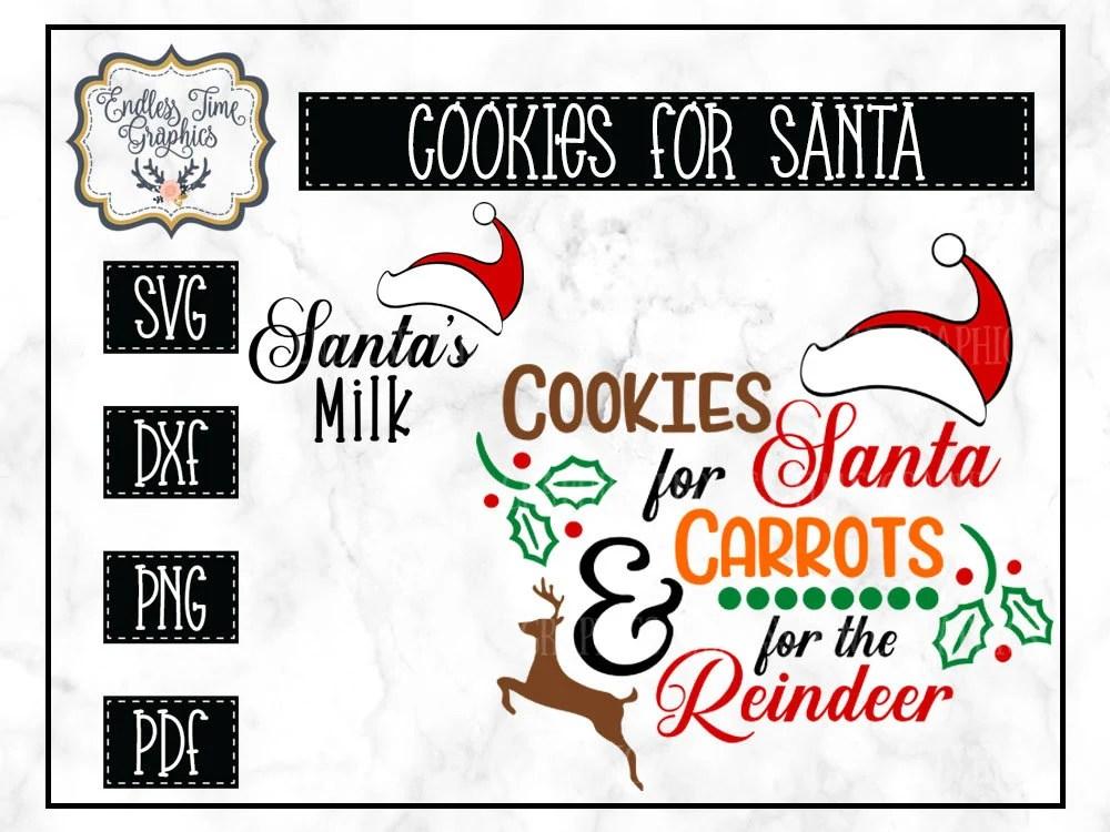 Download Cookies for Santa SVG. Carrots for Reindeer SVG. Santa's ...