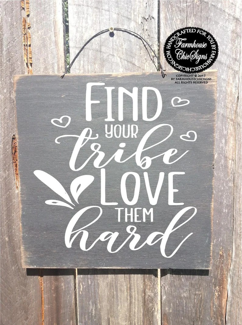 Download Find your tribe love them hard tribe sign gift for friend ...