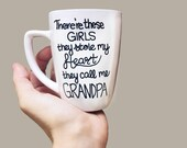 Theres these girls... they kinda stole my heart. They call me Grandpa - Grandkid Gifts - Gifts for Grandpa and Papa