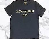 Engaged AF - Engagement T...