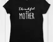 Thankful as a Mother T shirts for mama bear