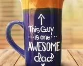 This Guy is one Awesome Dad - Coffee Mugs for Dad! One Awesome Dad - Gifts for Fathers!