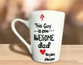 This Guy is One Awesome Dad - Coffee Mugs to Make Dads Smile! Personalized Gifts for Dad.