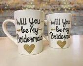 Will You Be My Bridesmaid - Coffee Mugs with Glitter Heart Accents! Bridesmaid and Maid of Honor Gifts!