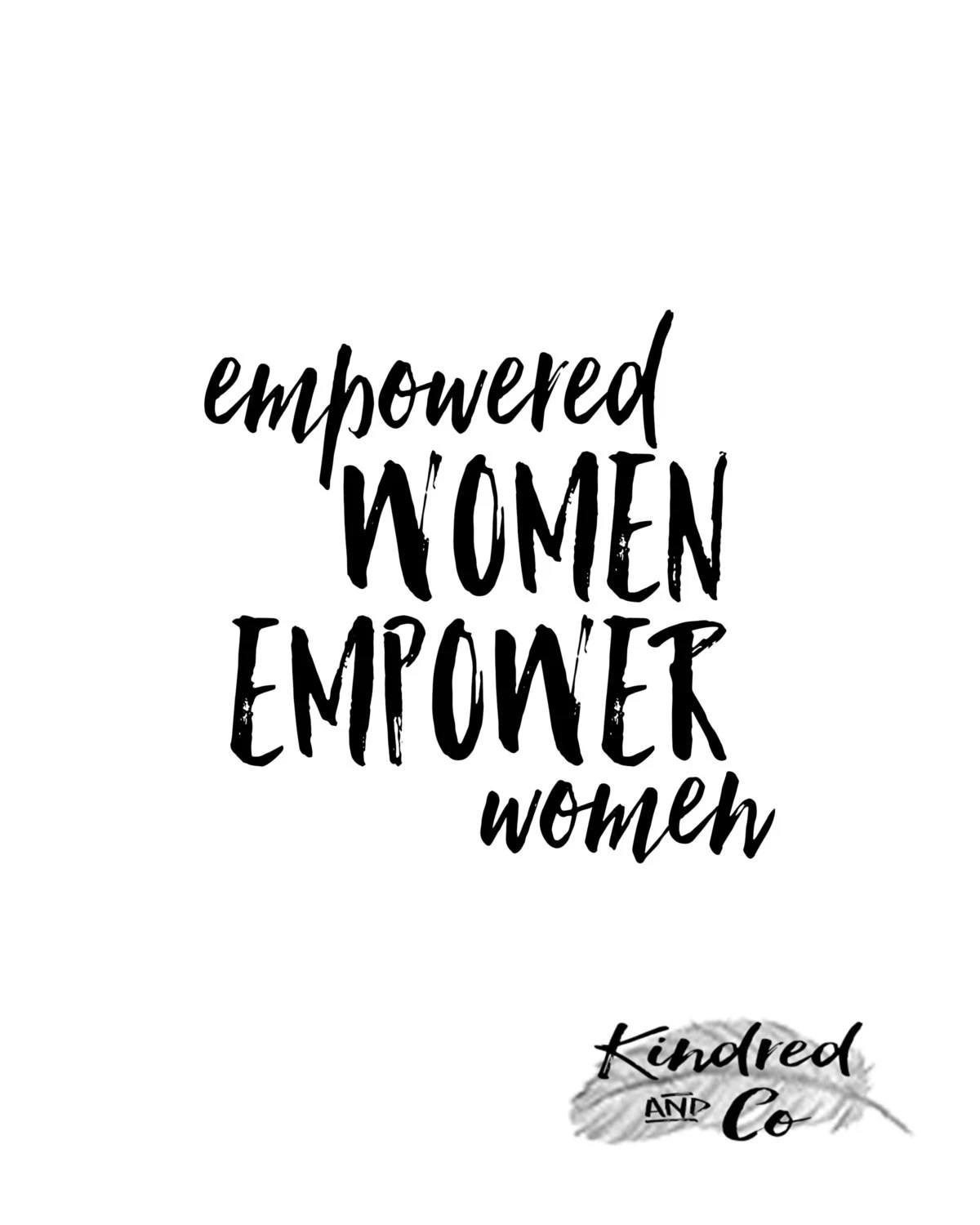 Empowered Women Empower Women Printable Quotes 3 Digital