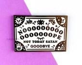 NOPE Ouija Enamel Pin