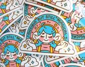 Anxious But Still Magical Vinyl Sticker