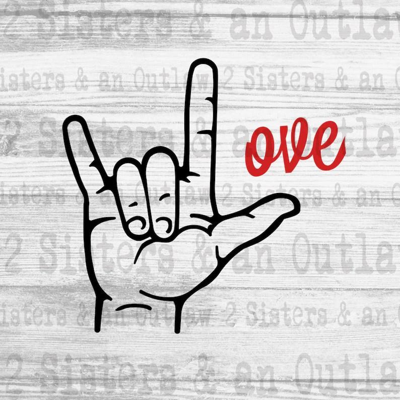 Download Love Svg. ASL Svg. Sign Language Svg. Svg. JPG. PNG ...
