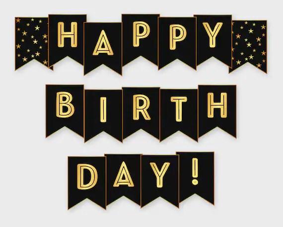 Happy Birthday Printable Banner Black Gold Birthday Party Etsy