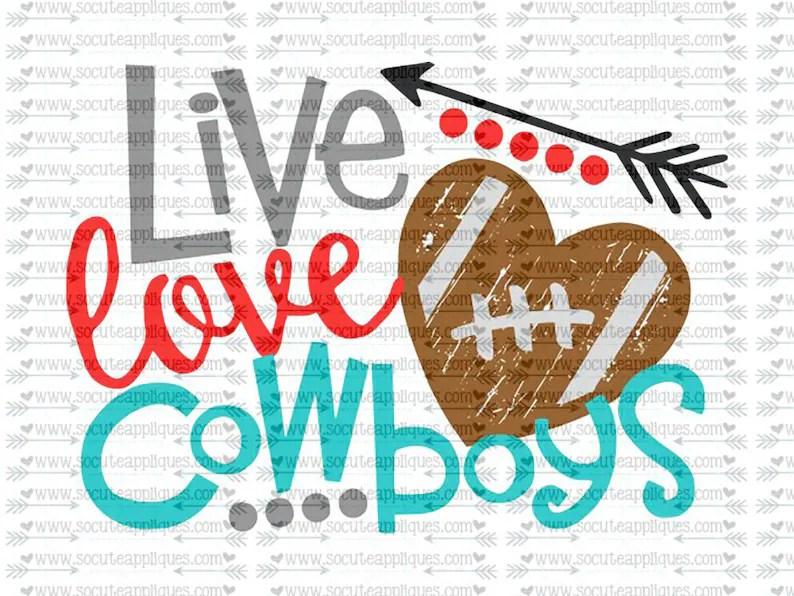 Download Live Love Cowboys svg file socuteappliques SvG Sayings | Etsy