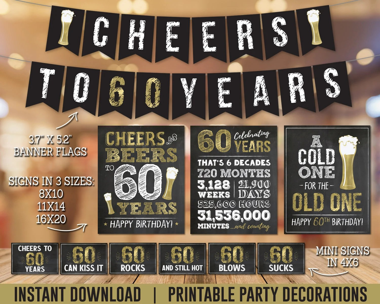 Printable 60th Birthday Party Decorations Pack For 60th Birthday Beers Party Instant Download Cheers And Beers To 60 Years Banners Signs Party Decor Jewellerymilad Com