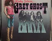 Ruby Starr And Grey Ghost...