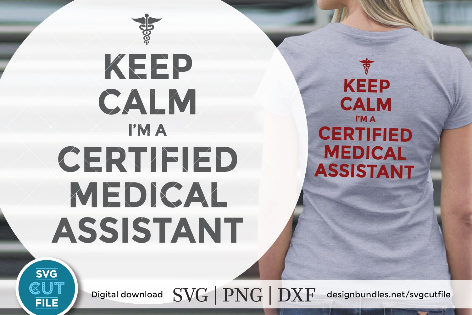 Keep Calm Certified Medical Assistant Svg