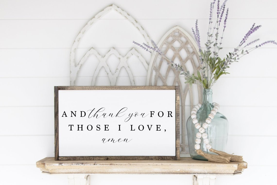 Download Farmhouse Sign SVG | And Thank You For Those I Love Amen ...