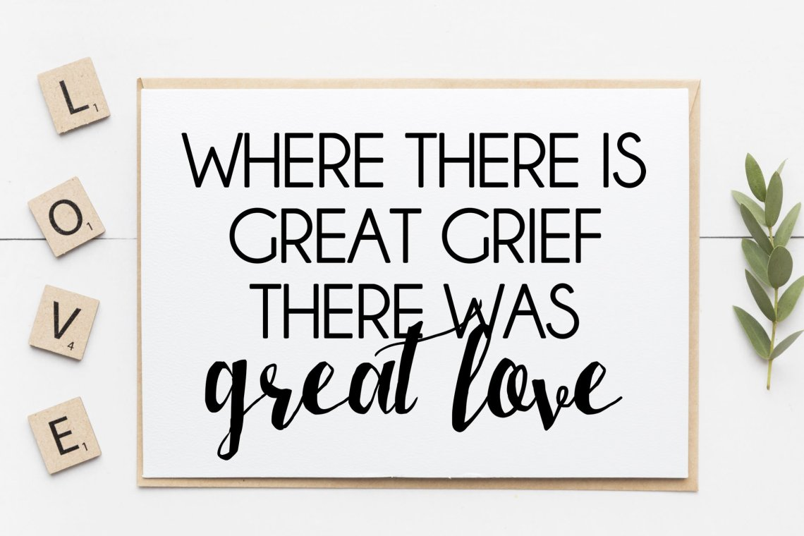 Download Grief, Great love, sympathy card, in memory wall print SVG ...