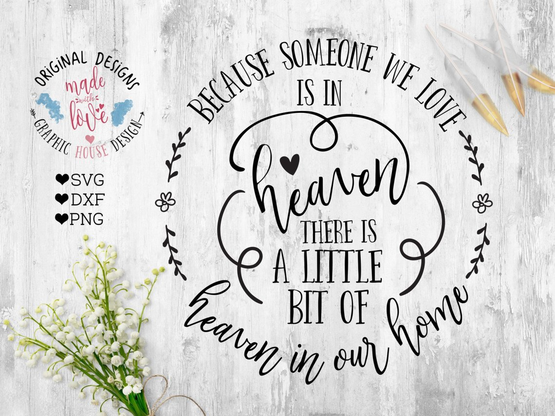 Download Because Someone We love is in Heaven Cut File (29012 ...