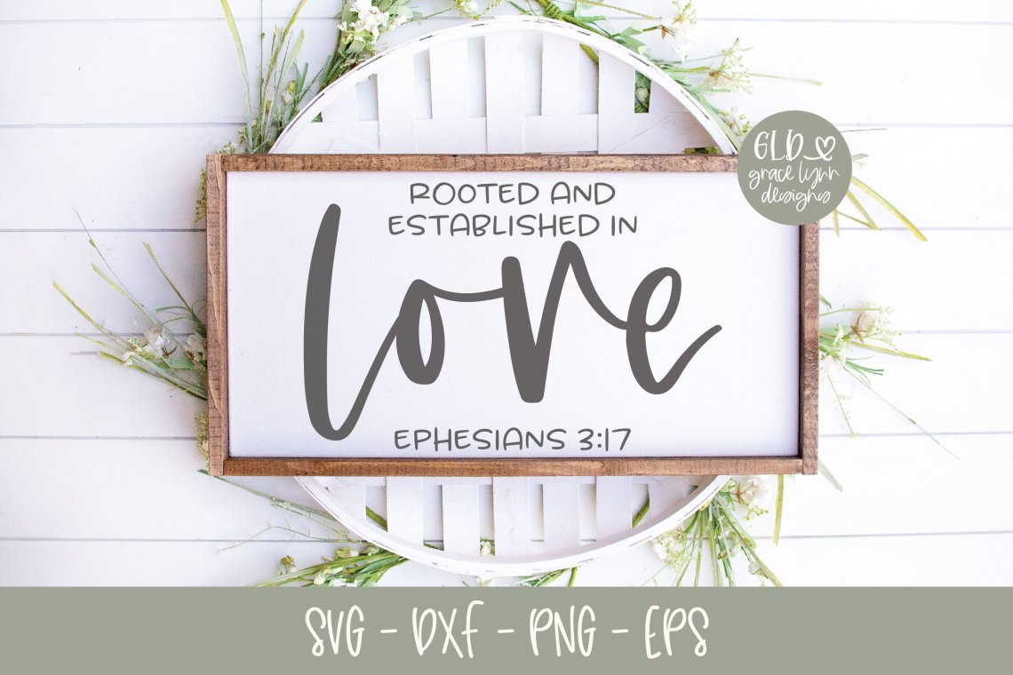 Download Rooted And Established In Love - Scripture SVG (516337 ...