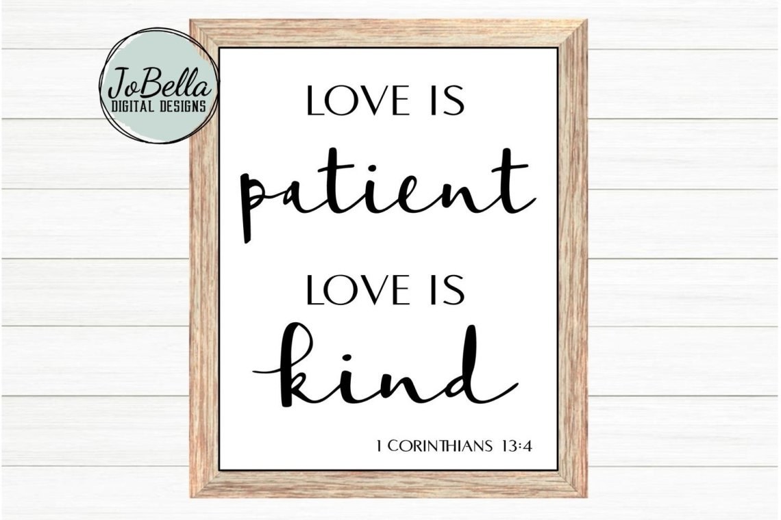 Download Corinthians Love Is Patient Love Is Kind SVG and Printable ...