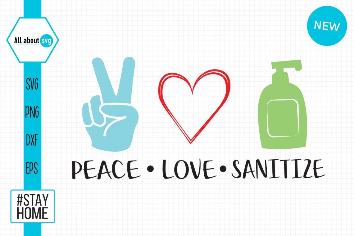 Download Peace Love Sanitize Svg (561948) | Cut Files | Design Bundles