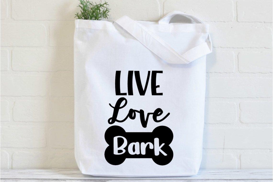 Download Live Love Bark SVG Cut File - Dog SVG File (646020)   SVGs ...