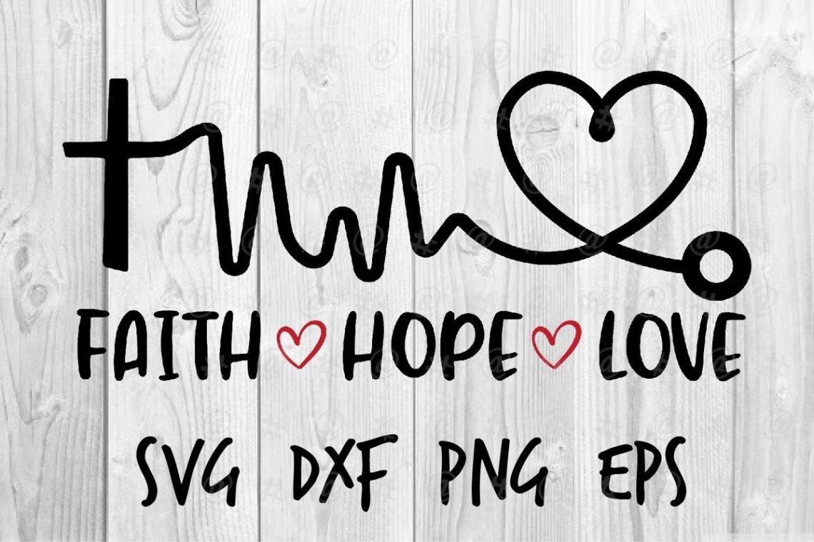 Download Faith Hope Love SVG (570678) | Printables | Design Bundles