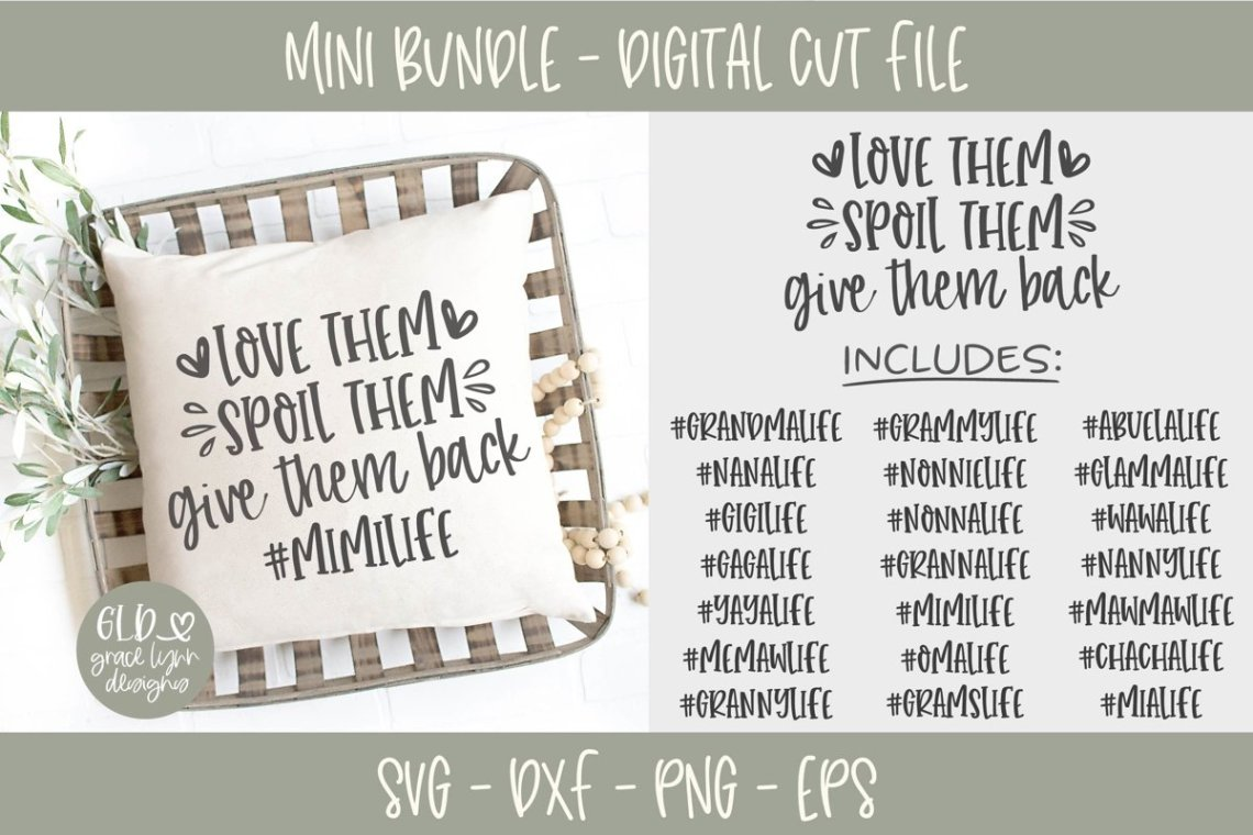 Download Love Them Spoil Them Give Them Back - Grandma Mini Bundle ...