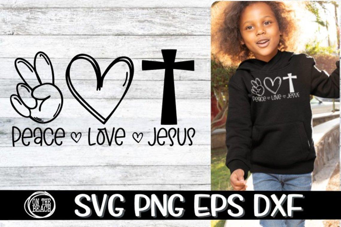 Download PEACE - LOVE - JESUS - SVG PNG EPS DXF (709159) | Cut ...