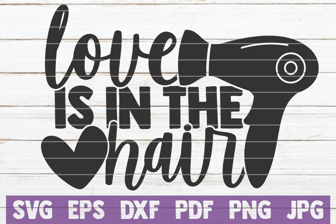Download Love Is In The Hair SVG Cut File (544962)   Cut Files ...