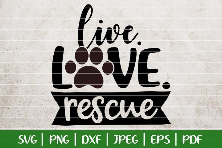 Download Live Love Rescue SVG, Fur Mama SVG, Rescue Mama SVG ...