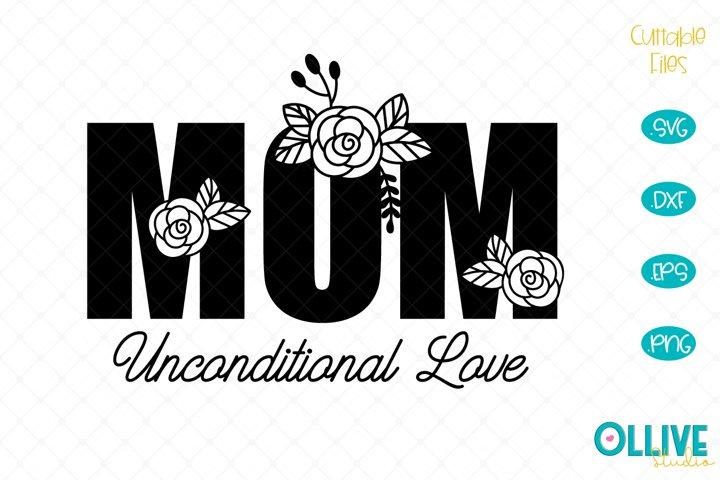 Download Mom Unconditional Love SVG (542703)   Cut Files   Design ...