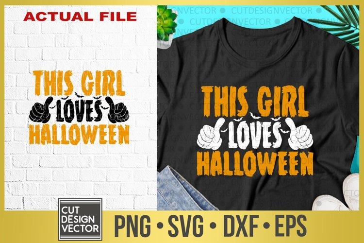 Download This Girl Loves Halloween SVG (332026) | SVGs | Design Bundles