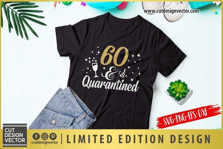Download 60 and Quarantined SVG (542180) | Cut Files | Design Bundles