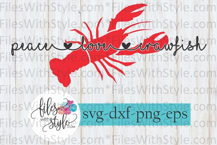 Download Peace Love Crawfish Boil SVG Cutting Files (211934)   SVGs ...
