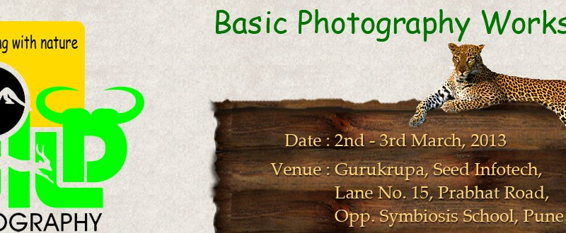 Basic Photography Workshop in Pune from March 2-3, 2013