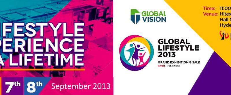 Global Life Style 2013 Exhibition in Hyderabad from September 6-8, 2013