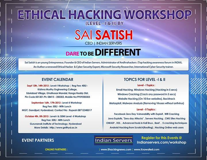 Ethical Hacking - Two Level Workshop by Sai Satish in Hyderabad on Sept. 13 to Oct. 5, 2013