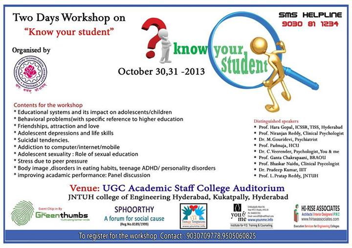 2 Day Workshop on Know Your Student by JNTU Hyderabad on October 30-31, 2013 2